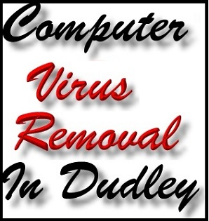 Dudley Computer Virus Removal